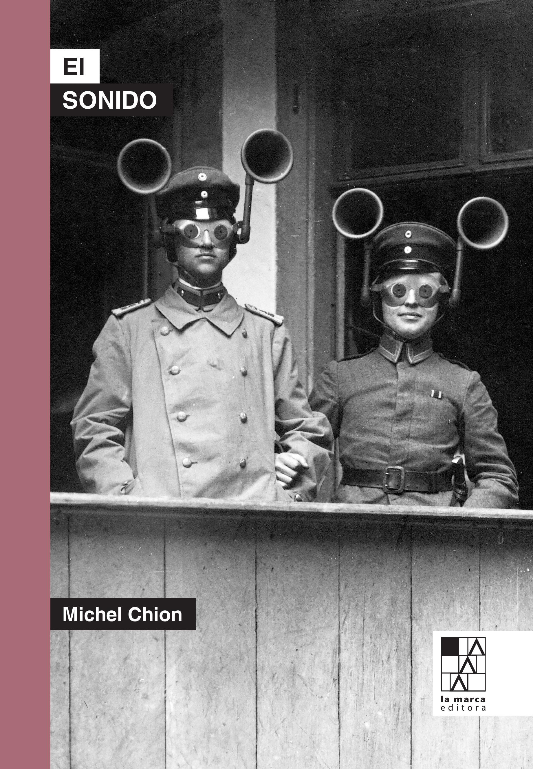 El sonido de Michel Chion - la marca editora