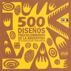 500 diseños precolombinos de la argentina