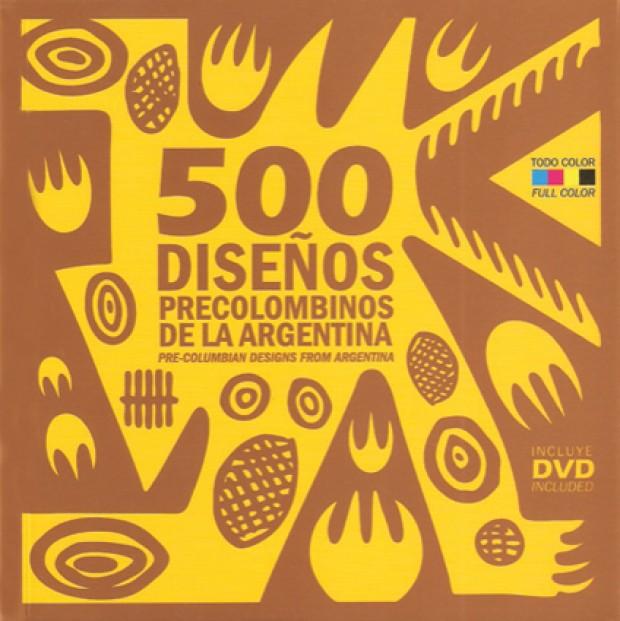 Portada 500 diseños precolombinos de la argentina