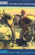 Gauchos en las primeras postales fotográficas argentinas del s.xx