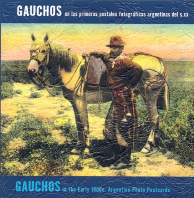 Portada Gauchos en las primeras postales fotográficas argentinas del s.xx