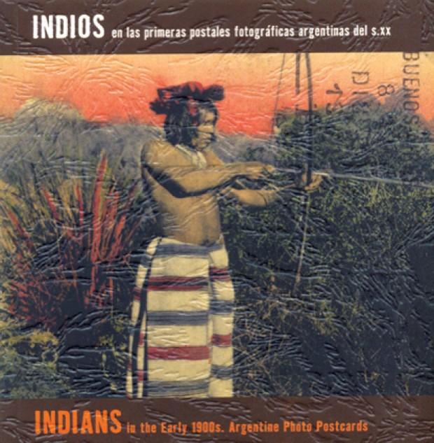 Portada Indios en las primeras postales fotográficas
