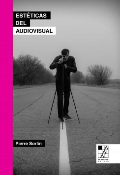 Estéticas del audiovisual