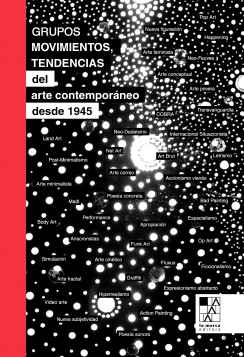 Grupos, movimientos y tendencias del arte contemporáneo desde 1945