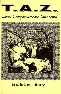 T.A.Z. zona temporalmente autónoma
