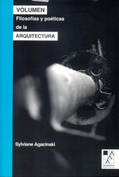 Volumen: filosofías y poéticas de la arquitectura