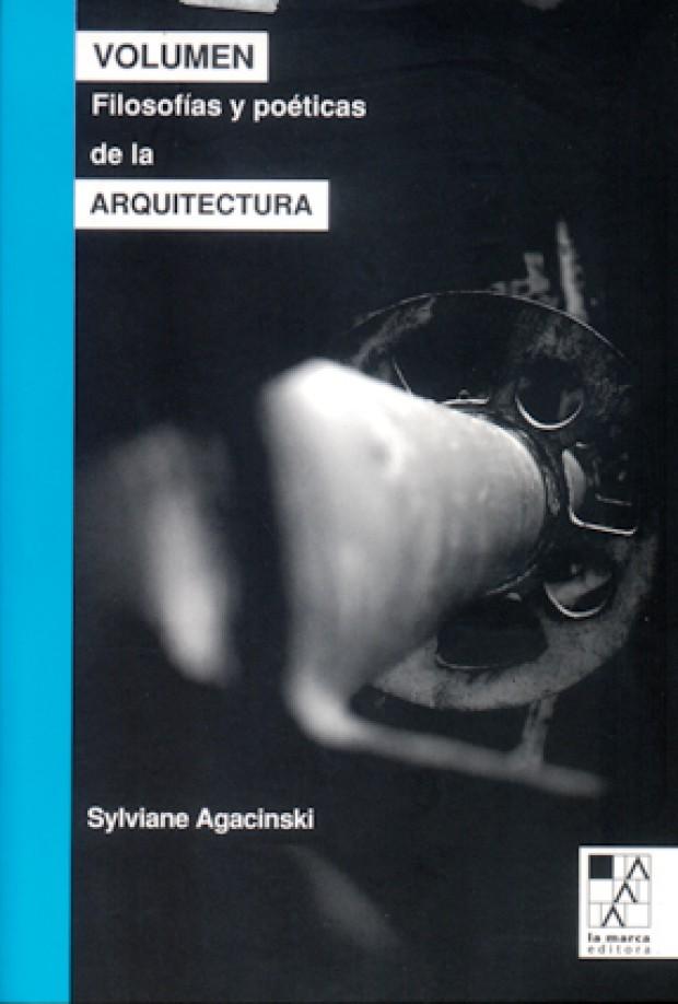 Portada Volumen: filosofías y poéticas de la arquitectura