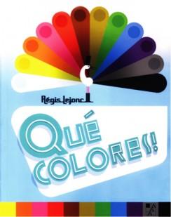 ¡Qué colores!