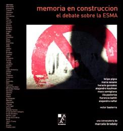 Memoria en construcción: el debate sobre la ESMA